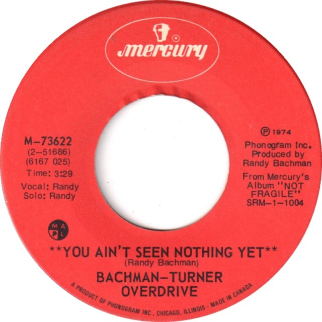 bachmanturner-overdrive-you-aint-seen-nothing-yet-1974-4.jpg